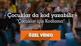 """Çocuklar Da Kod Yazabilir """"4 Yaş Üstü İçin Kodlama"""" Özel Video"""