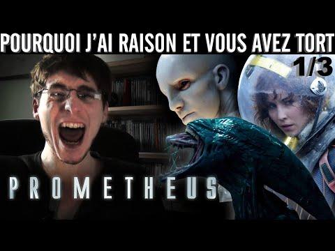 Pourquoi j'ai Raison et vous avez Tort - Prometheus (Partie 1, liens Dailymotion pour les suites)