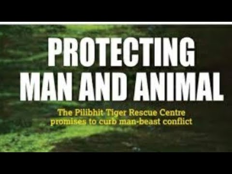 Pilibhit tiger reserve and bifercation.