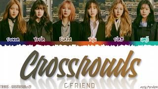 Gambar cover GFRIEND (여자친구) - 'CROSSROADS' (교차로) Lyrics [Color Coded_Han_Rom_Eng]