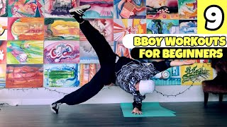 9 Bboy Workouts For Beginners - Breaking Dance Tutorial | At Home Bboy Exercises - For Quarantine
