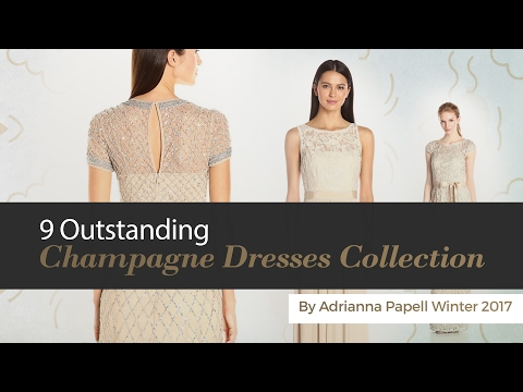 9 Outstanding Champagne Dresses Collection By Adrianna Papell Winter 2017