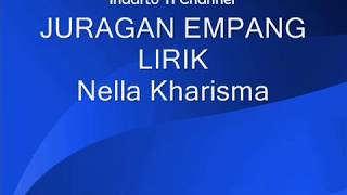 Juragan Empang Lirik - Nella Kharisma