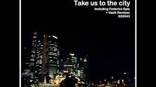 Rodskeez - Take Us To The City (Vazik Remix) - Sounds Of Earth