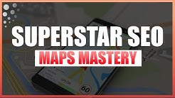 Superstar Maps Mastery: How To Rank In Google Maps   Superstar SEO