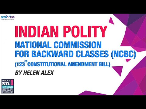 National Commission for Backward Classes (NCBC) | Mains 2017 | Indian Polity | NEO IAS