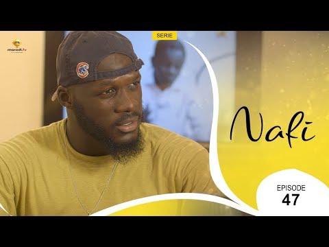 Série NAFI - Episode 47 - VOSTFR