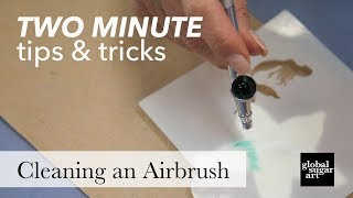How To Clean and Assemble Air Brush Kit | Two Minuet Tips &Tricks | Global Sugar Art