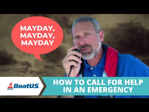 How To Use Your VHF Marine Radio to Call for Help in a Boat Emergency | BoatUS