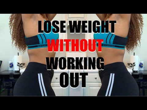 how to lose weight without working out  youtube