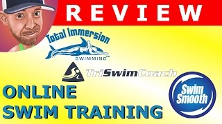 Triathlon Swimming: Total Immersion VS Tri Swim Coach VS Swim Smooth Guru