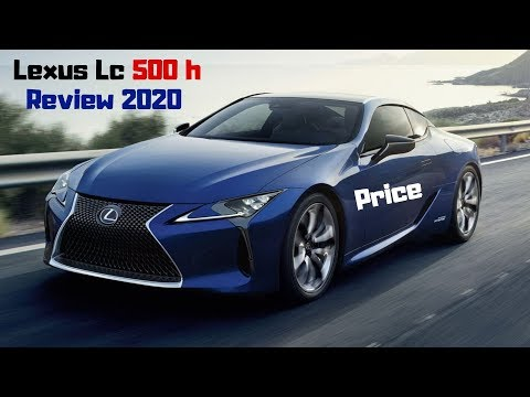 Lexus Lc 500h Review,Price,Specification,Launch Date,Deisgn,Carsinfowithus