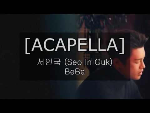 [ACAPELLA] 서인국 (Seo In Guk) - BeBe