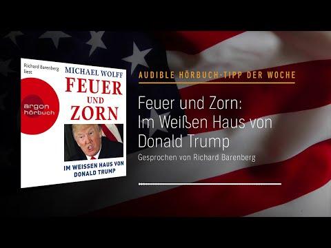 Feuer und Zorn: Im Weißen Haus von Donald Trump YouTube Hörbuch Trailer auf Deutsch