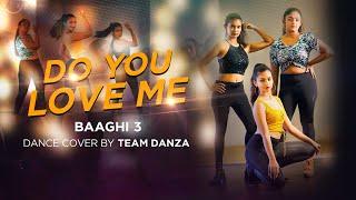 Do You Love Me   Baaghi 3   2020