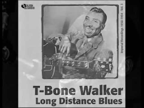 T Bone Walker  Long Distance Blues