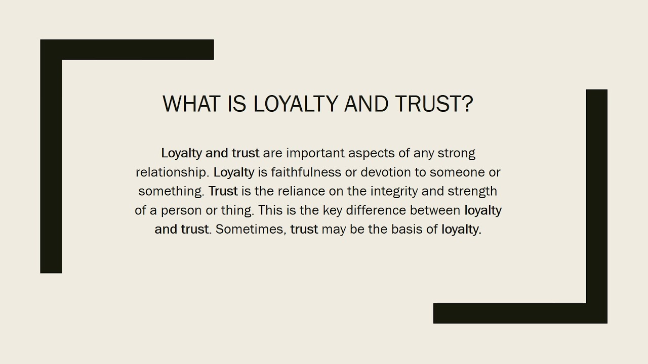 Loyalty And Trust Assignment Youtube