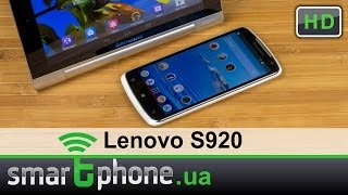 Lenovo S920 - Обзор большого смартфона с хорошим экраном