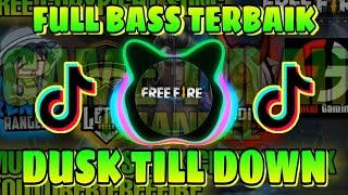DJ VIRAL TIKTOK TERBARU - DUSK TILL DOWN FULL BASS TERBAIK 2020