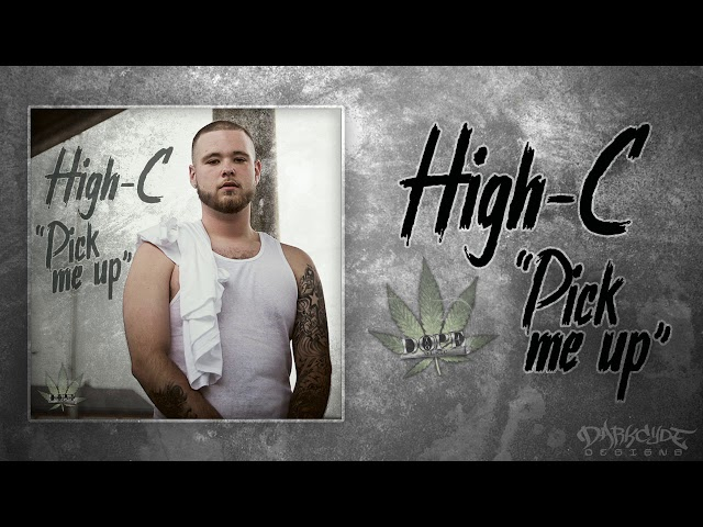 High-C - Pick Me Up [Official Audio]