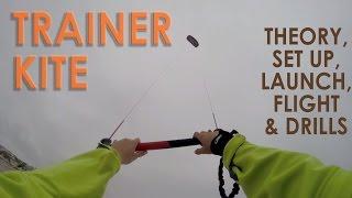 How to Kitesurf: Trainer Kite Tutorial