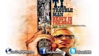 T.I. Feat. Meek Mill - G Season (Trouble Man : Heavy Is The Head)