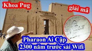 Khoa Pug sốc khi biết Pharaon Ai cập ngày xưa sài Wifi truy cập Internet ăn kem uống cà phê