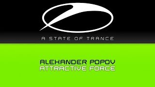 Alexander Popov - Attractive Force (Original Mix)