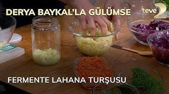 Derya Baykal'la Gülümse: Fermente Lahana Turşusu