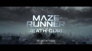 Maze Runner: The Death Cure [Final Trailer Tease in HD (1080p)]