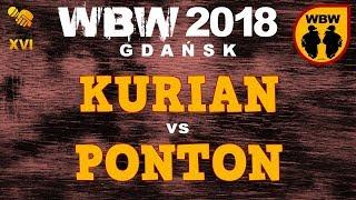 bitwa PONTON vs KURIAN # WBW 2018 Gdańsk (1/8) # freestyle battle