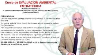 Presentación Curso Evaluación Ambiental Estratégica. Domingo Gómez Orea para Ecoworking.