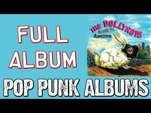 The Dollyrots - Because I'm Awesome (FULL ALBUM)