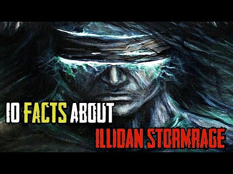 10 Facts About Illidan Stormrage, The Betrayer - World of Warcraft