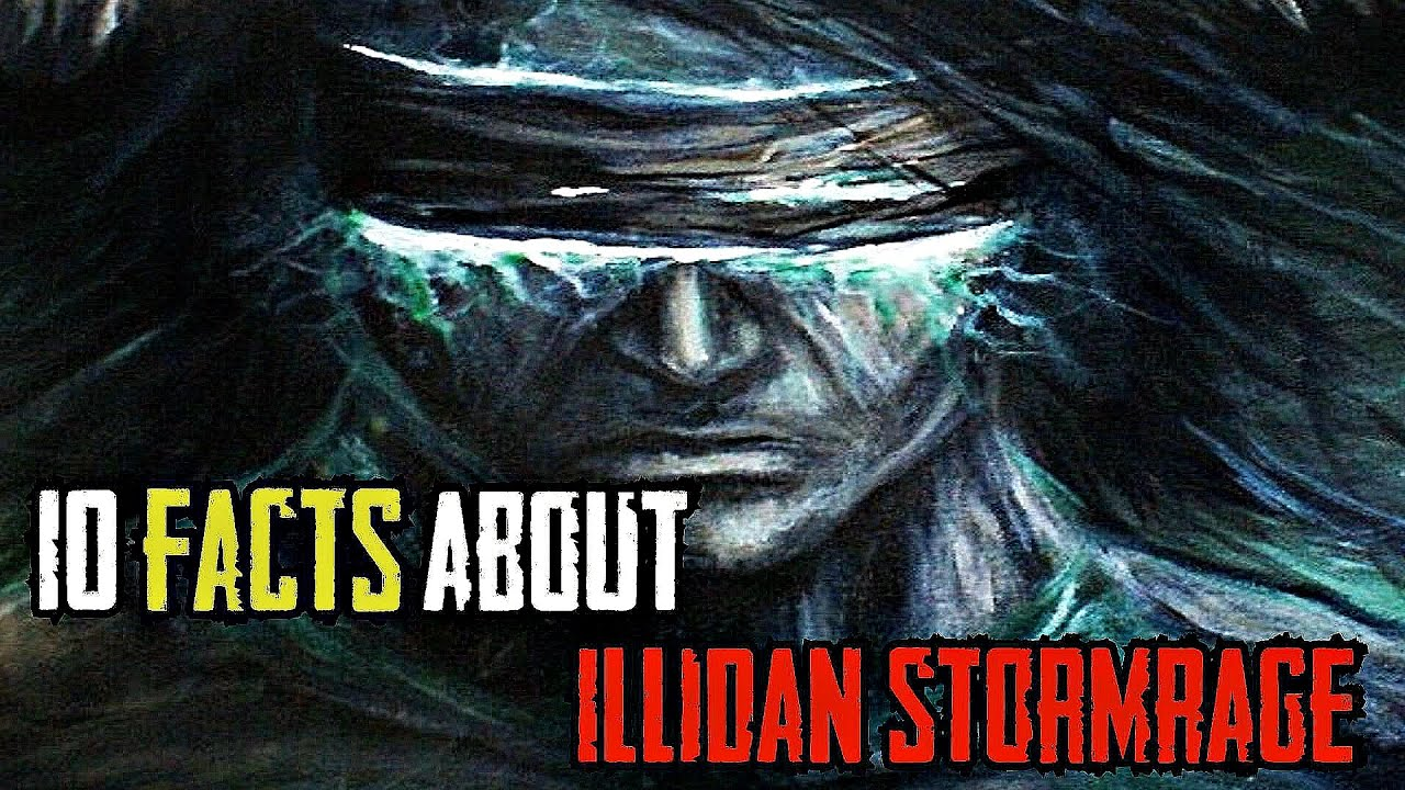 10 Facts About Illidan Stormrage The Betrayer