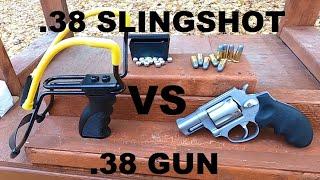.38 SLINGSHOT VS .38 GUN - Ballistic Test!