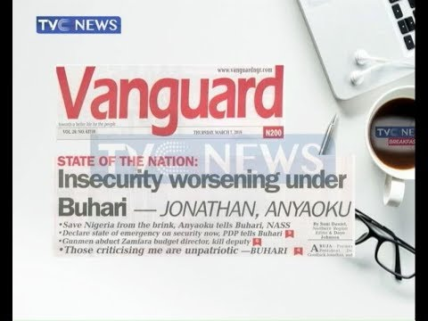 'Insecurity worsening under Buhari' and other newspaper headlines