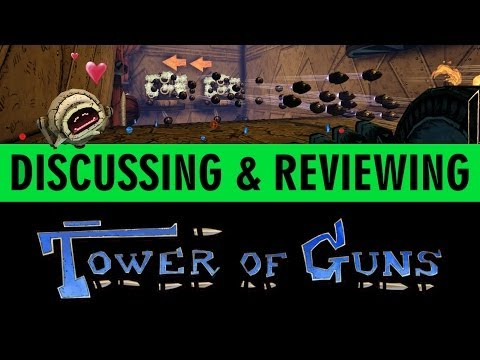 Tower of Guns Discussion - Review - First Impressions - Gameplay