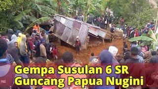 Gempa Susulan 6 SR Guncang Papua Nugini