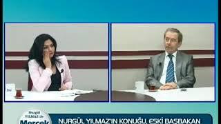 Nurgül Yılmaz ile Mercek Altı  Eski Başbakan Yardımcısı Abdüllatif Şener 05  05