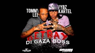 Vybz Kartel f/ Tommy Lee - Betray Di Gaza Boss / Full Song / So Unique Records