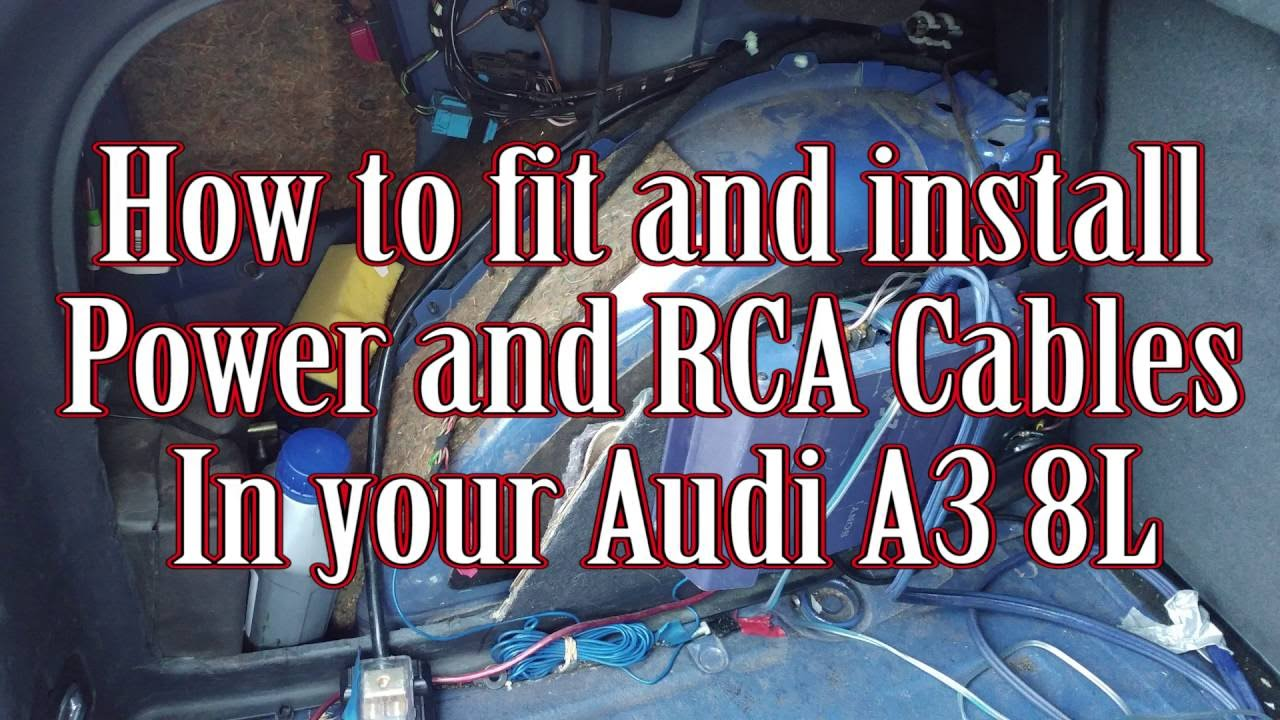 How To Fit And Install Power Rca Cables In Your Audi A3 8l Youtube Wiring Diagram For Speaker Wire Adapter A Car With 4 Speakers