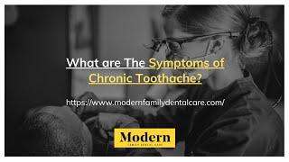 Chronic Toothache Symptoms, by Charlotte Dental Expert Dr. Taj Haynes