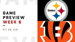Pittsburgh Steelers vs. Cincinnati Bengals   Week 6 Game Preview   NFL Playbook