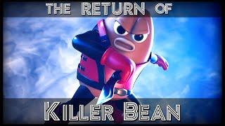 The Return of Killer Bean  [4K]