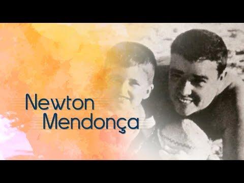 Newton Mendonça | Vidas #03