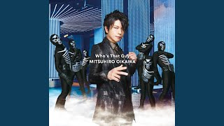Provided to YouTube by avex trax Who's That Guy Orchestra Ver ~時の流れ~ · MITSUHIRO OIKAWA Who's That Guy ℗ AVEX MUSIC CREATIVE INC.