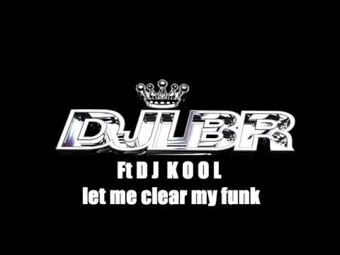 DJ LBR - Let Me Clear My Funk b/w NY Make Some Noise