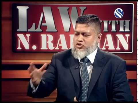 11 November 2017, Law with N Rahman, Part 1