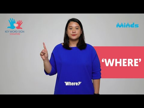 Key Word Sign (Singapore) - Let's Learn Together! #39 - 'Where'